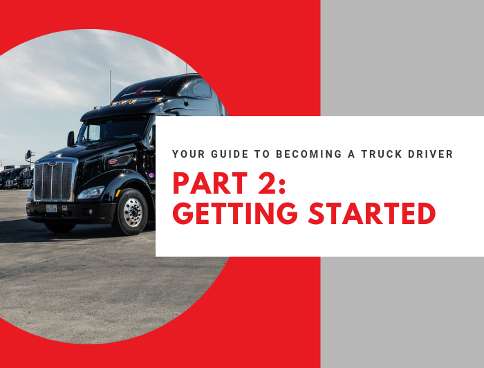 Your Guide to Becoming a Truck Driver: Getting Started