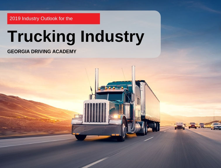 What Is The Outlook Of The Trucking Industry In 2019